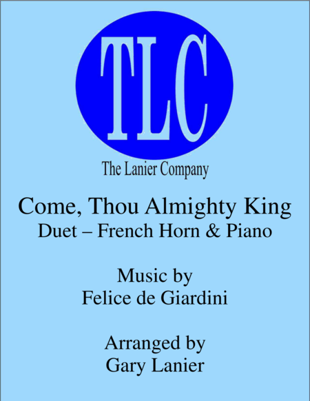 COME, THOU ALMIGHTY KING (Duet – French Horn and Piano/Score and Parts)