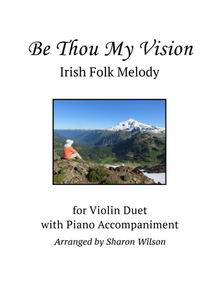 Be Thou My Vision (Violin Duet with Piano Accompaniment)