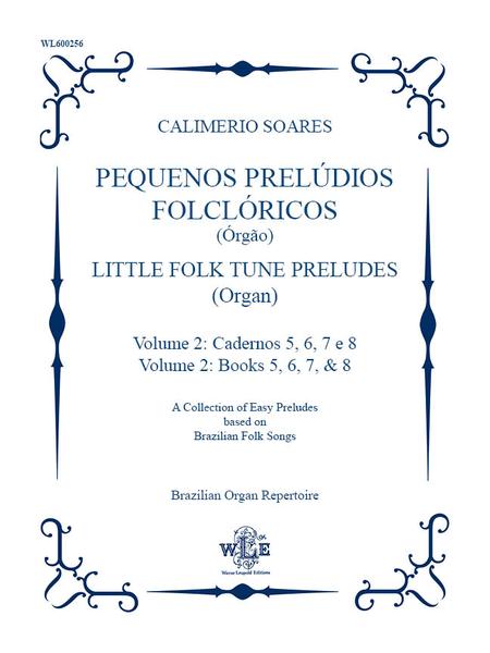 Pequenos Preludios Folcloricos, Volume 1: Cadernos 5, 6, 7, e 8