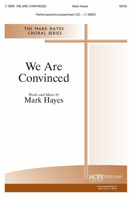We Are Convinced