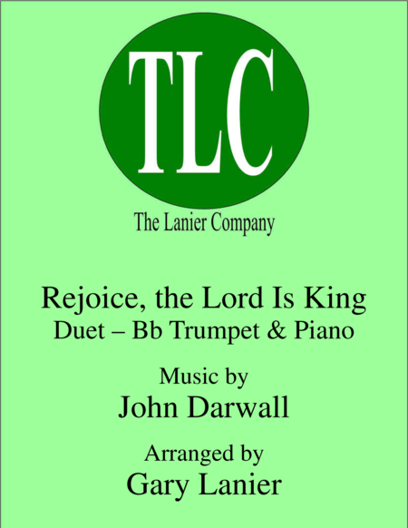 REJOICE, THE LORD IS KING (Duet – Bb Trumpet and Piano/Score and Parts)