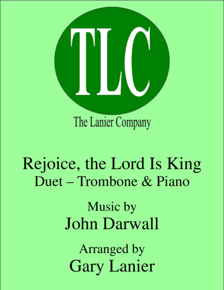 REJOICE, THE LORD IS KING (Duet – Trombone and Piano/Score and Parts)