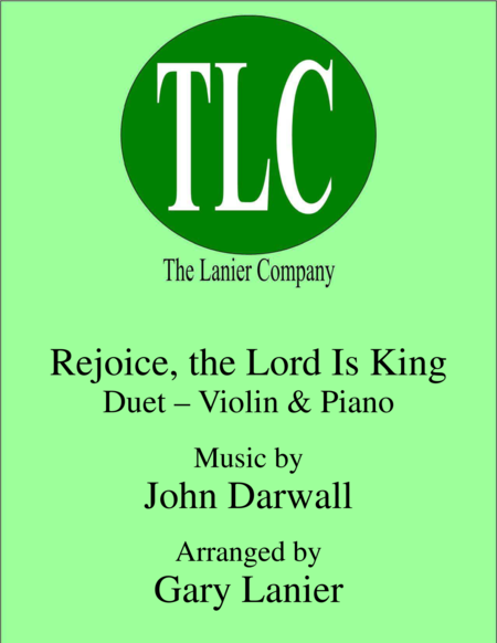 REJOICE, THE LORD IS KING (Duet – Violin and Piano/Score and Parts)