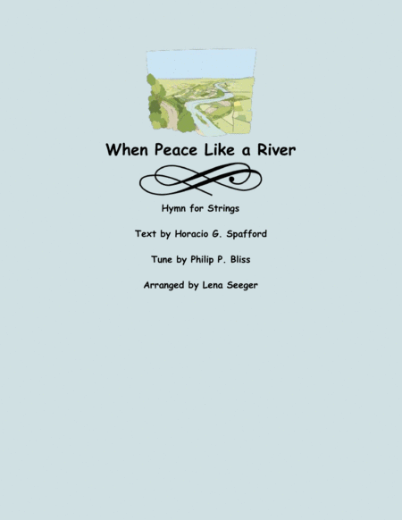When Peace Like a River
