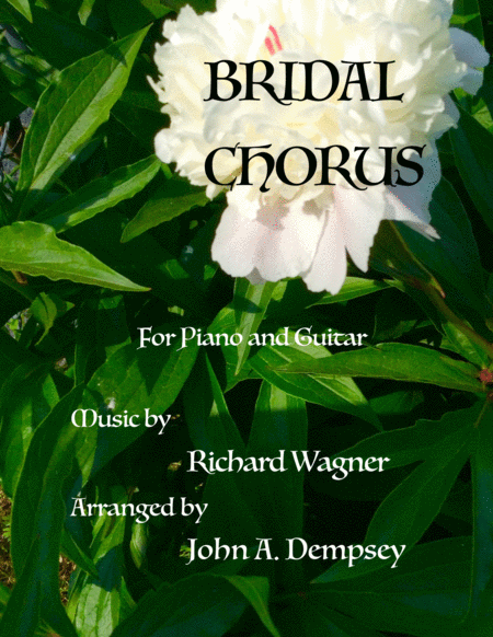 Bridal Chorus (Wedding March for Guitar and Piano)