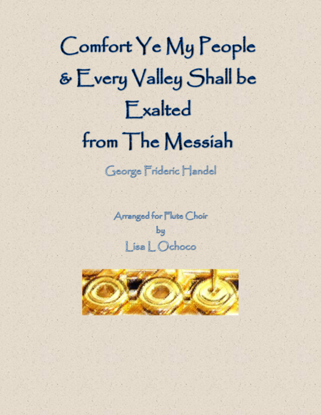 Comfort Ye & Every Valley from The Messiah for Flute Choir