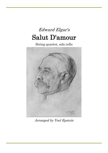 Salut D'amour by Elgar, arranged for string quartet (Cello solo)