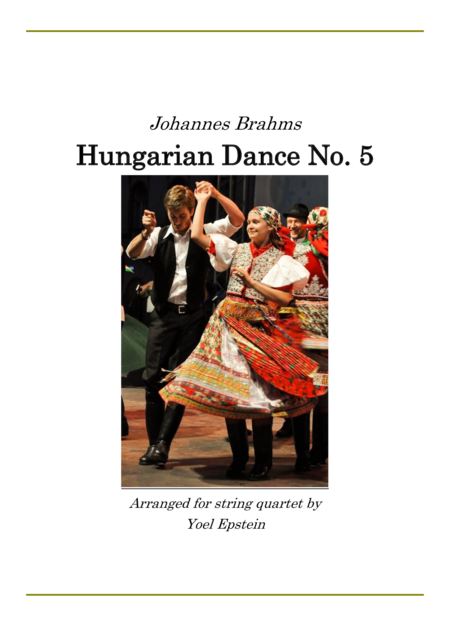 Brahms Hungarian Dance Number 5 arranged for string quartet