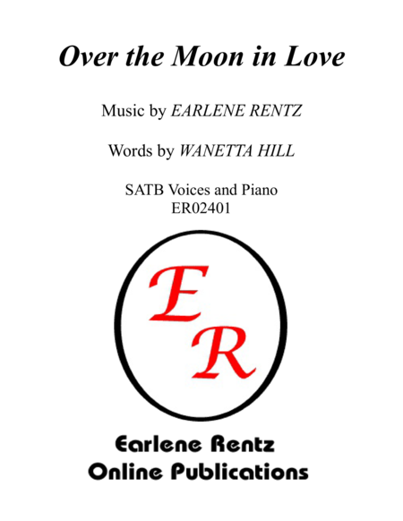Over the Moon in Love - SATB
