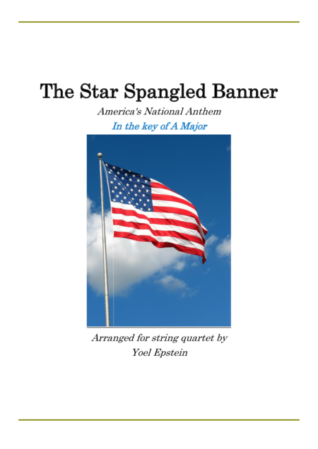 Star Spangled Banner in the key of A Major for String Quartet