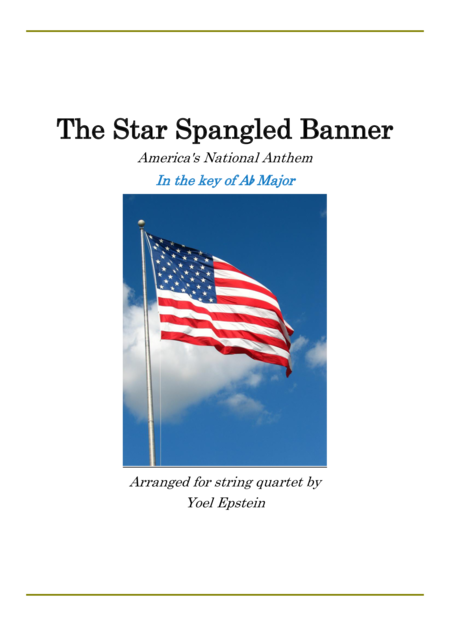 Star Spangled Banner in the key of A flat for String Quartet