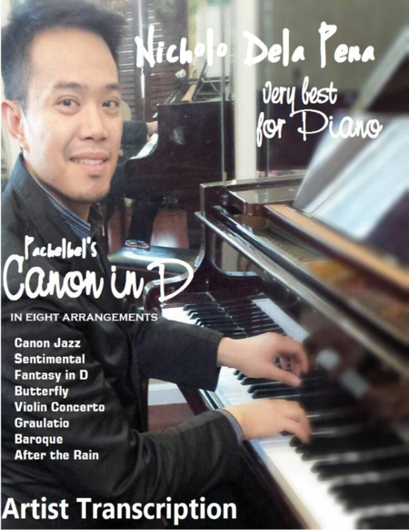 Pachelbel's Canon in D in eight arrangements for jazz and new age piano