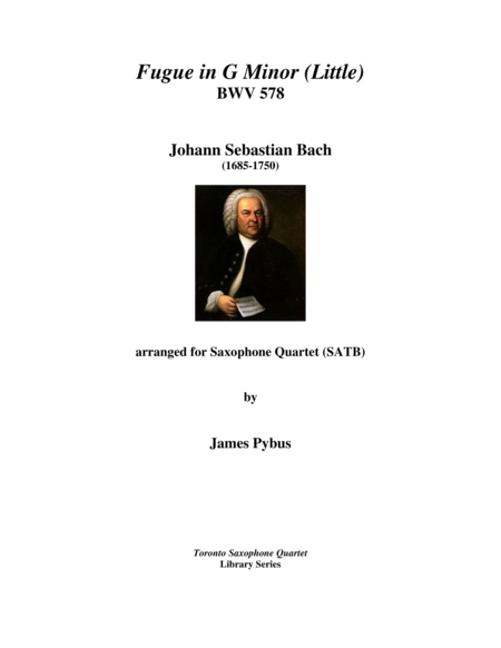 Fugue in G Minor (Little) BWV 578 (saxophone quartet version)