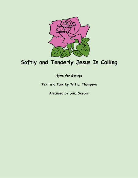 Softly and Tenderly Jesus Is Calling (String Orchestra)