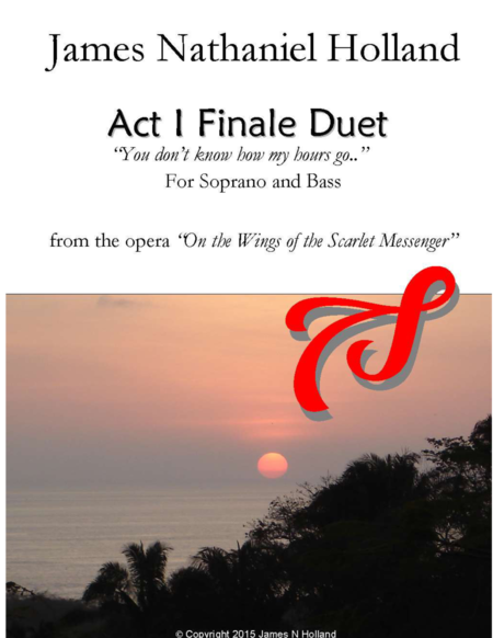 Operatic Scene and Love Duet for Soprano and Bass, Act I Finale from