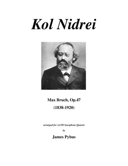 Kol Nidrei, Op. 47 (saxophone quartet version)