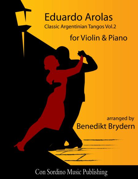 Eduardo Arolas - Classic Argentinian Tangos Vol.2