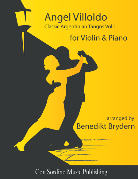 Angel Villoldo - Classic Argentinian Tangos Vol.1