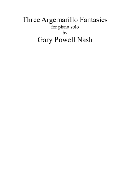 Three Argemarillo Fantasies