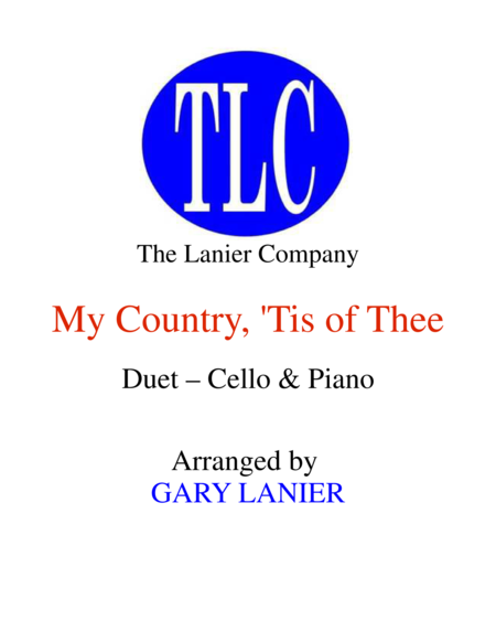 MY COUNTRY, 'TIS OF THEE (Duet – Cello and Piano/Score and Parts)