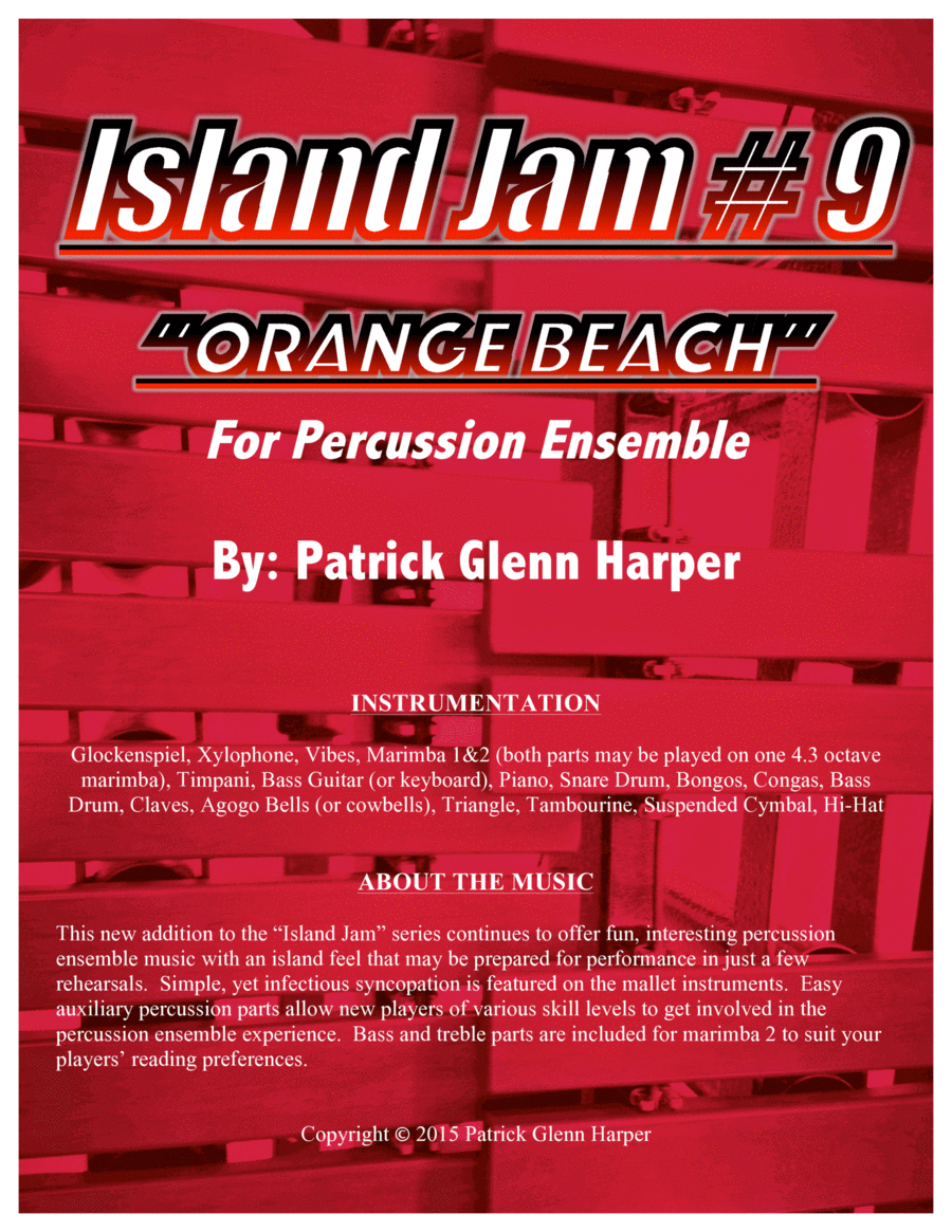 Island Jam #9 - for Percussion Ensemble:  Orange Beach