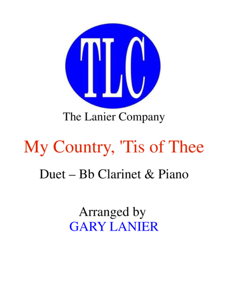 MY COUNTRY, 'TIS OF THEE (Duet – Bb Clarinet and Piano/Score and Parts)