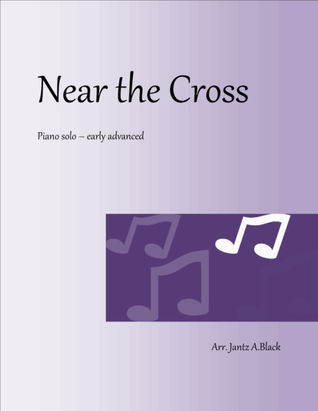 Near the Cross - Piano Solo