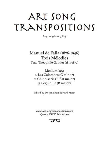 Trois mélodies (Transposed down one half step)