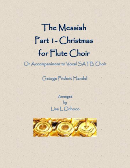 The Messiah, Part 1 for Flute Choir