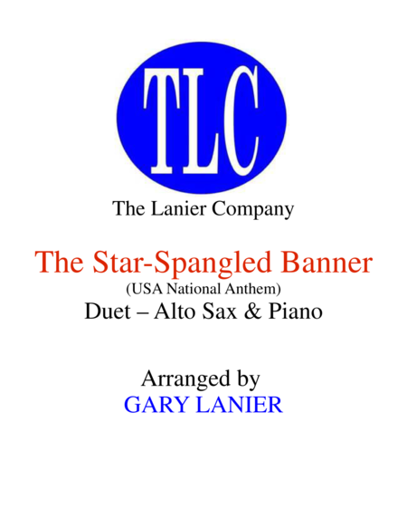 THE STAR-SPANGLED BANNER (Duet – Alto Sax and Piano/Score and Parts)