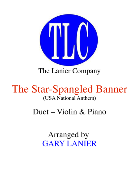 THE STAR-SPANGLED BANNER (Duet – Violin and Piano/Score and Parts)