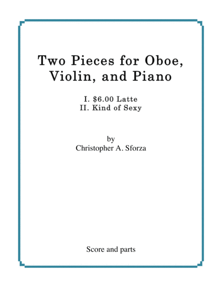 Two Pieces for Oboe, Violin, and Piano