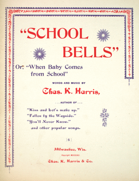 School Bells, or, When Baby Comes From School