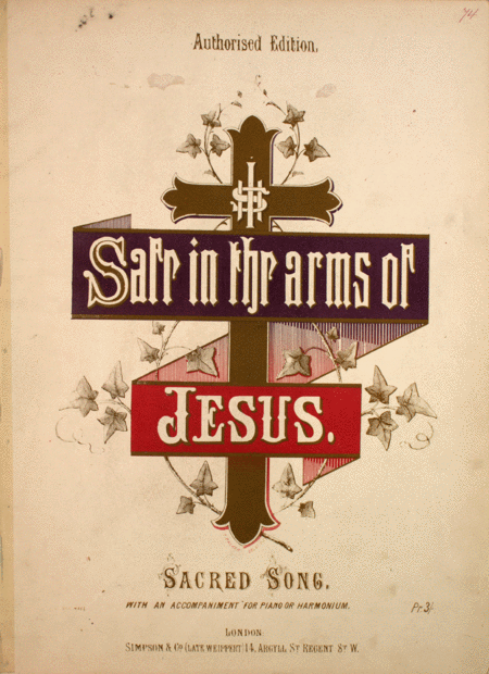 Safe in the Arms of Jesus. Sacred Song