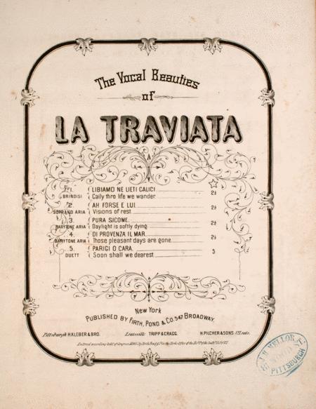 The Vocal Beauties of La Traviata. Di Provenza Il Mar. Those Pleasant Days are Gone
