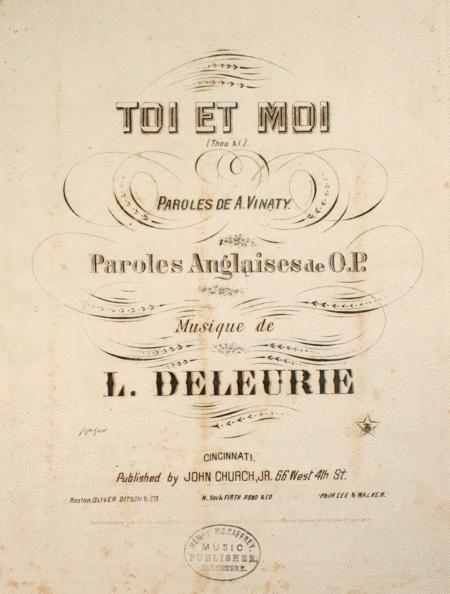 Toi et Moi (Thou & I)