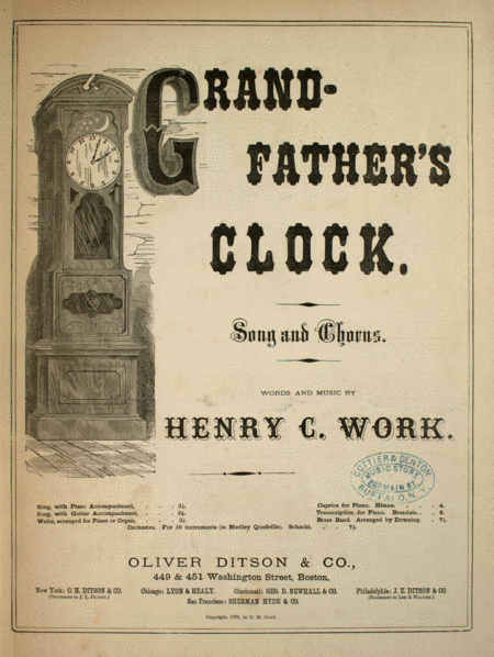 Grand-Father's Clock. Song and Chorus