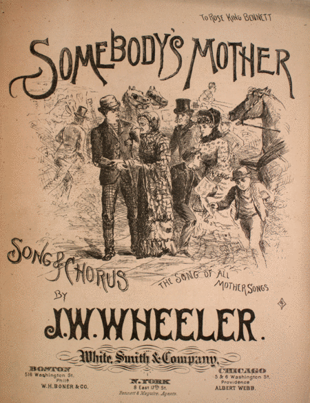Somebody's Mother. Song & Chorus. The Song of All Mother Songs