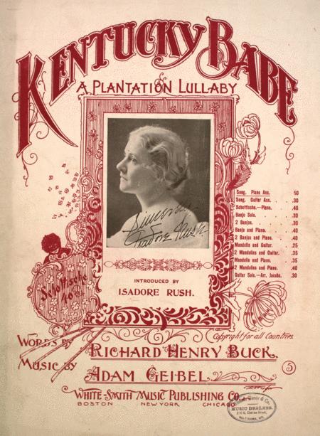 Kentucky Babe. A Plantation Lullaby