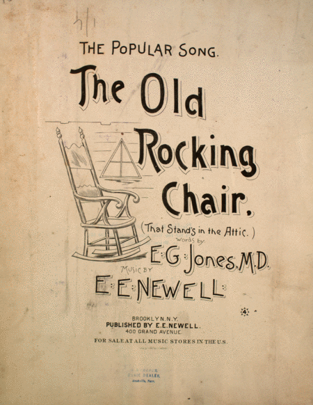 The Old Rocking Chair (That Stand's in the Attic)