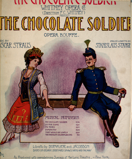 The Chocolate Soldier. Duet
