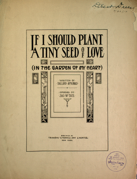 If I Should Plant a Tiny Seed of Love (In the Garden of Your Heart)