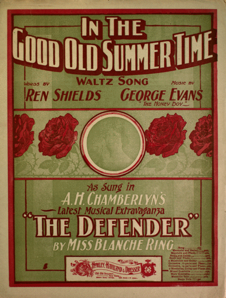 In the Good Old Summer Time. Waltz Song