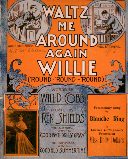 Waltz Me Around Again Willie ('Round-'Round-'Round)
