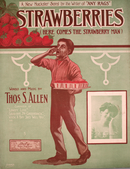 Strawberries. A New Huckster Song