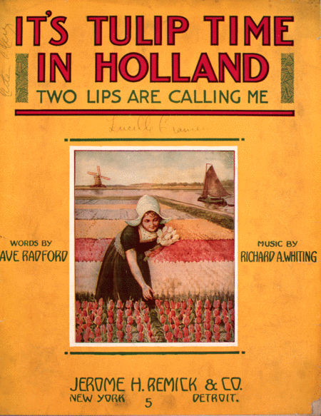 It's Tulip Time In Holland (Two Lips are Calling Me)