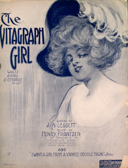 The Vitagraph Girl. Waltz Song & Chorus