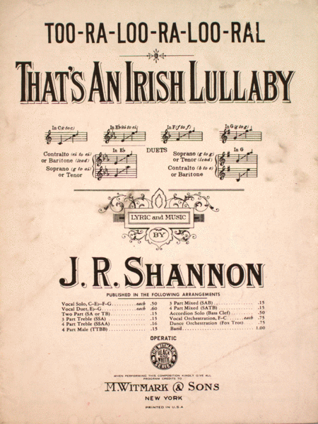 Too-Ra-Loo-Ra-Loo-Ral. That's An Irish Lullaby