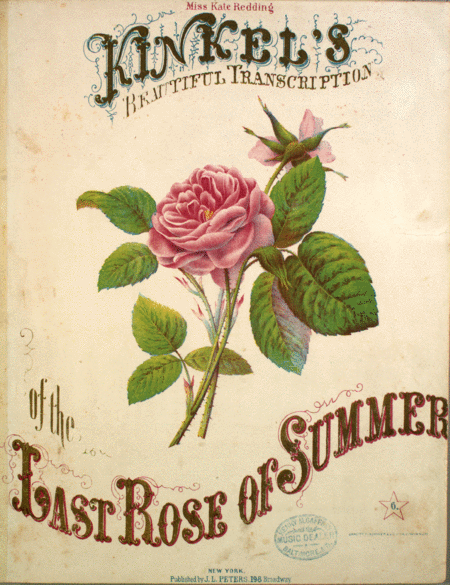Kinkel's Beautiful Transcription of the Last Rose of Summer
