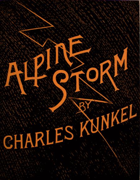 Alpine Storm. A Summer Idyl